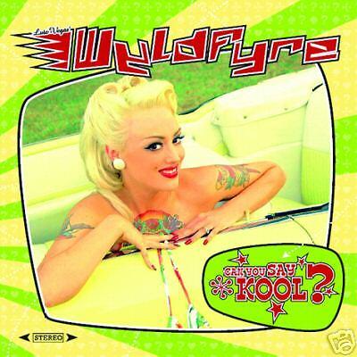 WYLDFYRE - CAN YOU SAY KOOL ? CD  LUTZ VEGAS V8 WANKERS